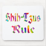 Shih-Tzus Rule Mouse Pad