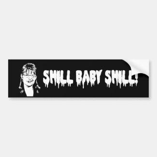 Shill Baby Shill Bumper Sticker