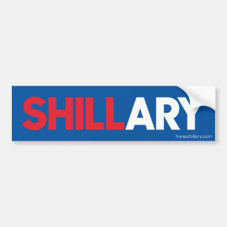 Shillary Clinton for President 2016 Bumper Sticker
