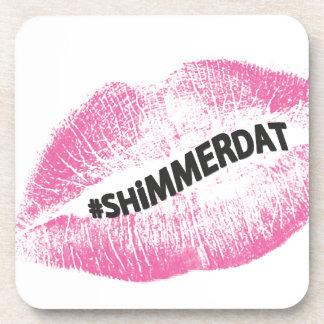 """""""#ShimmerDat"""" Collection Beverage Coaster"""