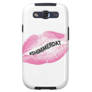 """""""#ShimmerDat"""" Collection Galaxy SIII Case"""