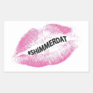"""#ShimmerDat"" Collection Rectangular Sticker"