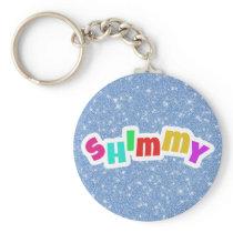 Shimmy Keychain