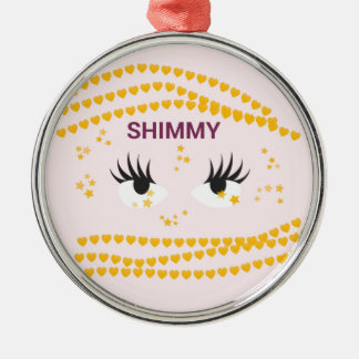 Shimmy.pink Metal Ornament