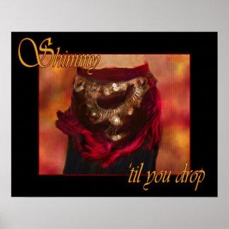 Shimmy 'til you drop belly dance poster