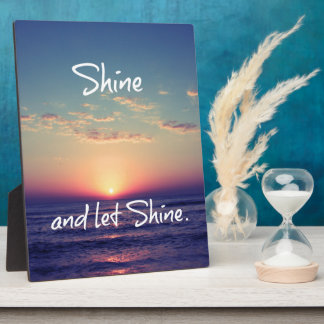 Shine and Let Shine Inspirational Quote Display Plaques