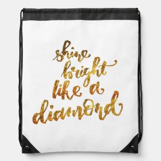 Shine bright like a diamond drawstring backpack