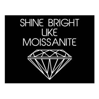 Shine Bright Like Moissanite Postcard
