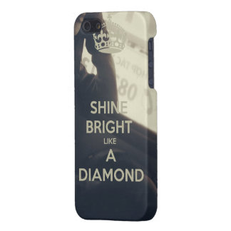 Shine Bright Like to Diamond iPhone5/5s CASE