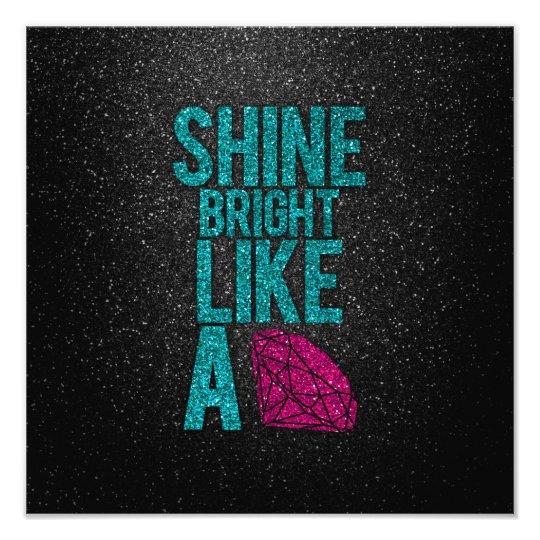 Shine Bright Photo Print