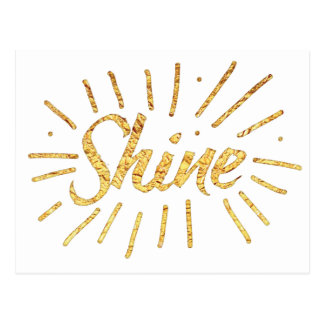 SHINE in gold Postcard