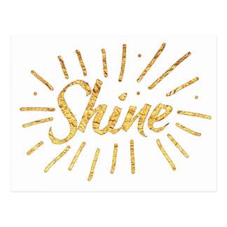 SHINE in gold Postcard