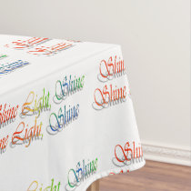 Shine Light Shine Tablecloth