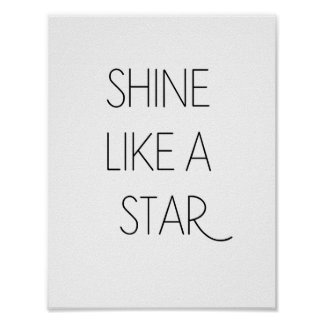 SHINE LIKE A STAR - Minimalist Poster