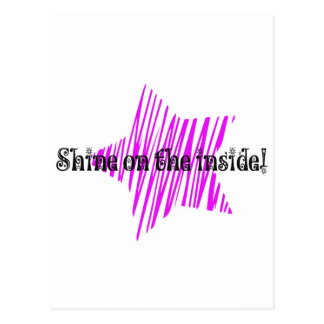 Shine On The Inside Postcards