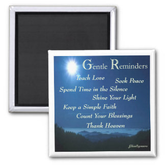 Shine Your Light Gentle Reminders Magnet