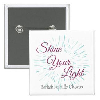 Shine Your Light Square Button