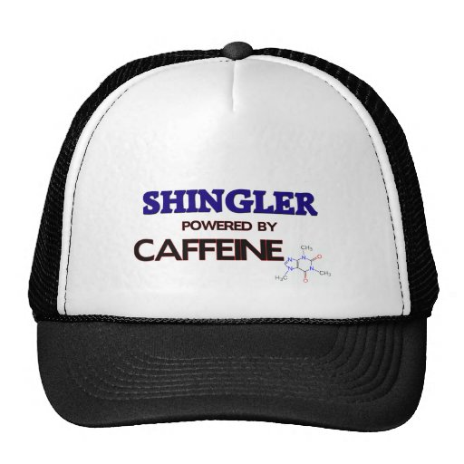 Shingler Powered by caffeine Trucker Hat