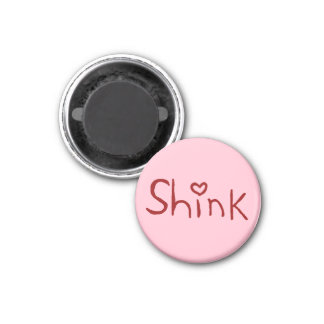 'Shink' tiny-magnet 1 Inch Round Magnet