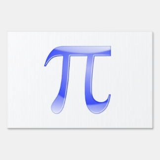 Shiny  Blue Pi Symbol Lawn Signs