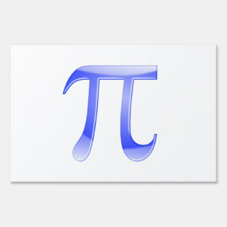 Shiny  Blue Pi Symbol Yard Sign
