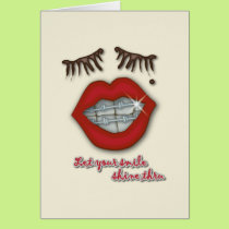 Shiny Braces, Red Lips, Mole, and Thick Eyelashes Card