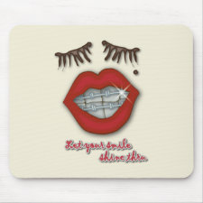 Shiny Braces, Red Lips, Mole, and Thick Eyelashes Mousepads