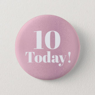 Shiny Glittery Pink 10th (or any)  Birthday Button