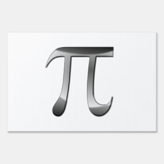 Shiny Silver Pi Symbol Lawn Sign