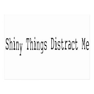 Shiny Things Distract Me Postcard
