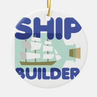 Ship Builder Ceramic Ornament