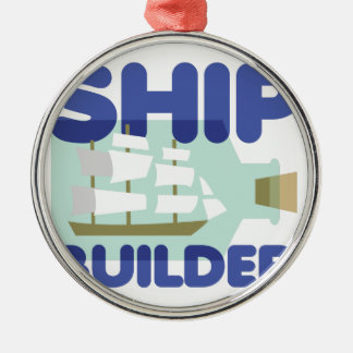 Ship Builder Metal Ornament