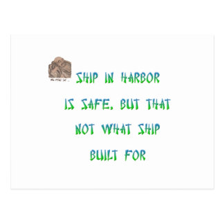 Ship in harbor is safe, but that not what ship ... postcard