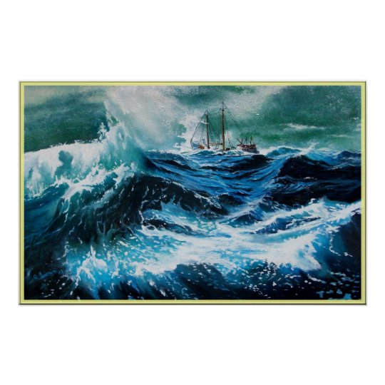 Ship In the Sea in Storm Poster