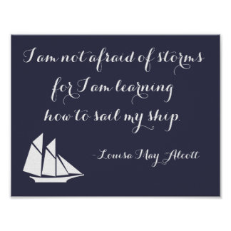Ship quote Louisa May Alcott poster