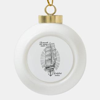 Ship Schooner Quote Ceramic Ball Christmas Ornament