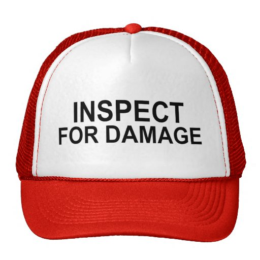 Shipping and Receiving INSPECT FOR DAMAGE Trucker Hat
