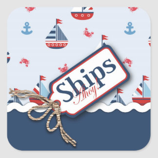 Ships Ahoy! Square Sticker 2