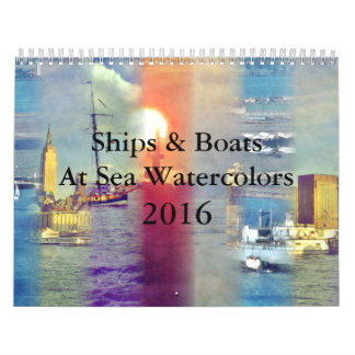Ships & Boats At Sea Watercolors 2016 Calendar
