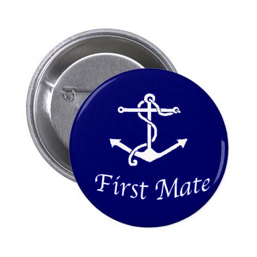 Ships First Mate Pinback Button