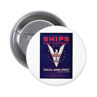 Ships For Victory Pinback Button