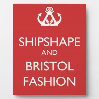 Shipshape and Bristol Fashion Anchors Plaque