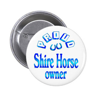 Shire Horse Owner Pinback Button