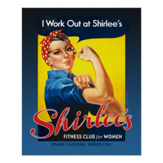 Shirlee's Rosie the Riveter Poster
