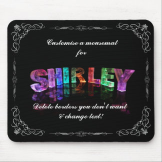 Shirley  - The Name Shirley in 3D Lights (Photogra Mousemat
