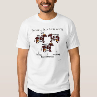 Shirt - English as a Silly Language #1 - cows