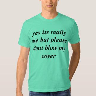 Shirt for discrete celebrities