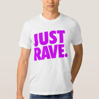 Shirt - Justamente Rave 2 Playera