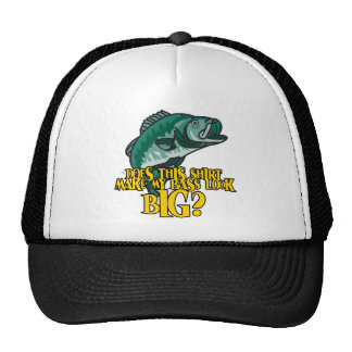Shirt Make My Bass Look Big Funny Fishing Hats