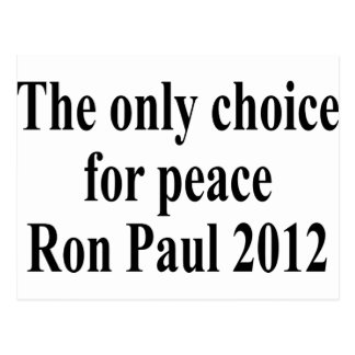 shirt_the_only_choice_for_peace_ron postcard